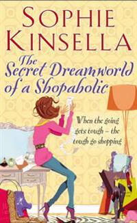 Secret dreamworld of a shopaholic - (shopaholic book 1)