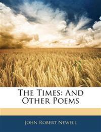 The Times: And Other Poems