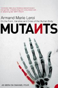 Mutants - on the form, varieties and errors of the human body