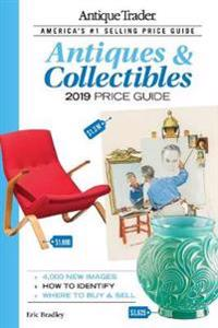 Antique Trader Antiques & Collectibles Price Guide 2019