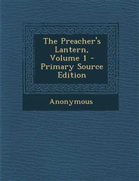 Preacher's Lantern, Volume 1