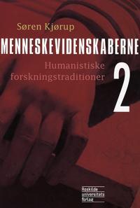 Menneskevidenskaberne-Humanistiske forskningstraditioner