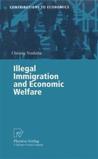 Illegal Immigration and Economic Welfare