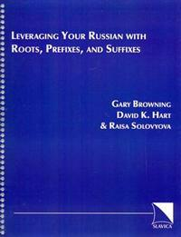 Leveraging Your Russian With Roots, Prefixes, and Suffixes