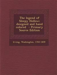 The legend of Sleepy Hollow; designed and hand colored