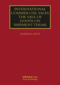 International Commercial Sales: The Sale of Goods on Shipment Terms