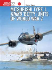 Mitsubishi Type I Rikko Betty Units of World War 2