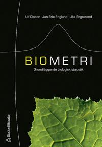 Biometri : grundläggande biologisk statistik