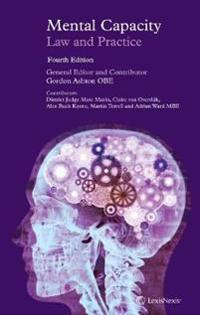 Mental Capacity: Law and Practice (Fourth Edition)
