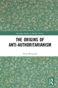 The Origins of Anti-Authoritarianism