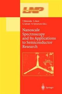 Nanoscale Spectroscopy and Its Applications to Semiconductor Research