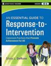 The Essential Guide to RTI, Grades K-12: An Integrated, Evidence-Based Approach