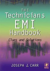 The Technician's EMI Handbook