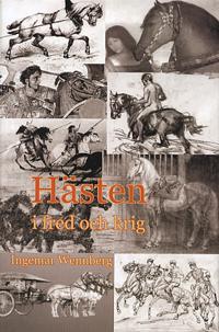 Hästen i fred och krig - Ingemar Wennberg pdf epub