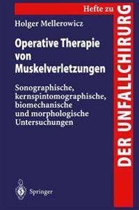 Operative Therapie Von Muskelverletzungen