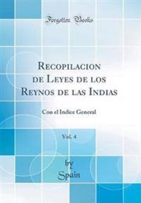 Recopilacion de Leyes de los Reynos de las Indias, Vol. 4