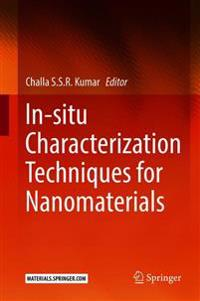 In-situ Characterization Techniques for Nanomaterials