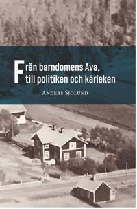 Från barndomens Ava, till politiken och kärleken - Anders Sjölund | Laserbodysculptingpittsburgh.com