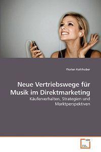 Neue Vertriebswege Fur Musik Im Direktmarketing