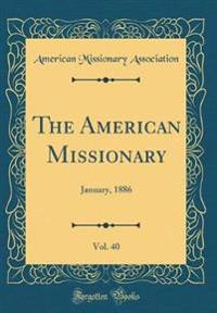 The American Missionary, Vol. 40