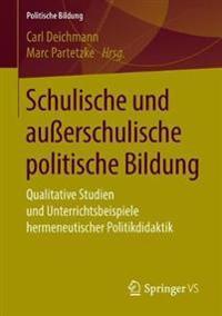 Schulische Und Außerschulische Politische Bildung