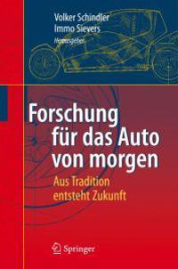 Forschung F R Das Auto Von Morgen: Aus Tradition Entsteht Zukunft