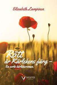 Rött är kärlekens färg : en sorts kärleksroman.