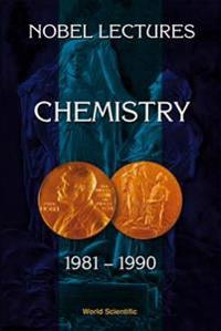 Nobel Lectures in Chemistry 1981-1990