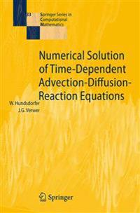 Numerical Solution of Time-Dependent Advection-Diffusion-Reaction Equations