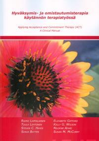Hyväksymis- ja omistautumisterapia käytännön terapiatyössä