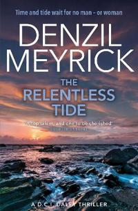 Relentless tide - a d.c.i. daley thriller