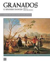 Twelve Spanish Dances, Op. 5