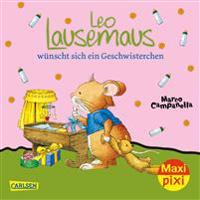 Maxi-Pixi Nr. 256: VE 5 Leo Lausemaus wünscht sich ein Geschwisterchen