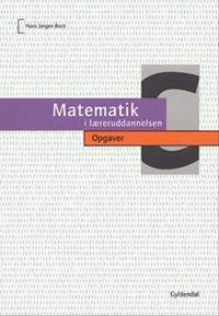 Matematik i læreruddannelsen-Opgaver
