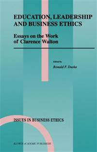 Education, Leadership and Business Ethics