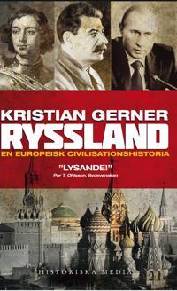 Ryssland : En europeisk civilisationshistoria