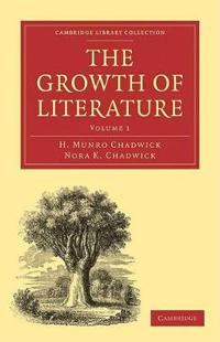 The The Growth of Literature 3 Volume Paperback Set The Growth of Literature