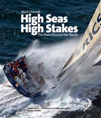 High Seas, High Stakes : The Race Around the World