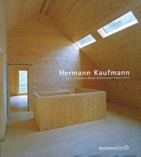 Hermann Kaufmann: Spirit of Nature Wood Architecture Award 2010
