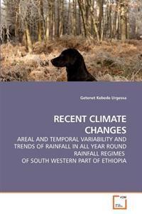 Recent Climate Changes