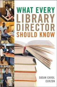 What Every Library Director Should Know
