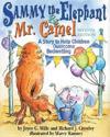 Sammy The Elephant & Mr Camel
