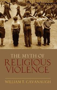 The Myth of Religous Violence