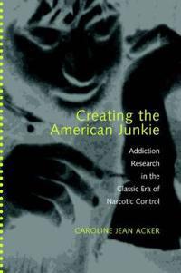 Creating the American Junkie