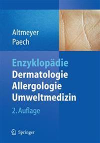 Enzyklopadie Dermatologie, Allergologie, Umweltmedizin