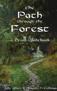 Path through the forest - a druid guidebook