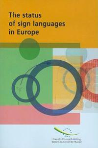 The Status of Sign Language in Europe
