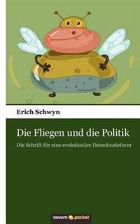 Die Fliegen Und Die Politik