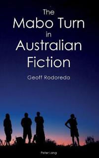 The Mabo Turn in Australian Fiction
