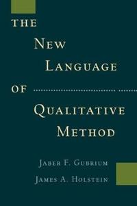 The New Language of Qualitative Method
